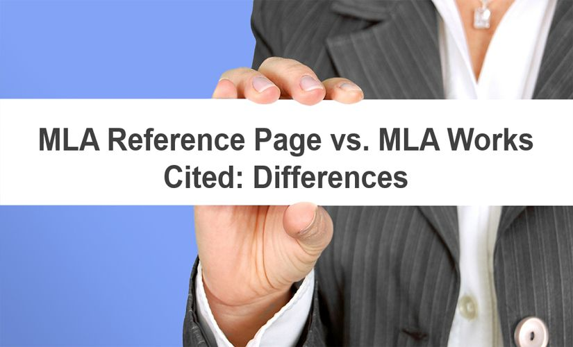 Mla Reference Page Vs Mla Works Cited Page Differences