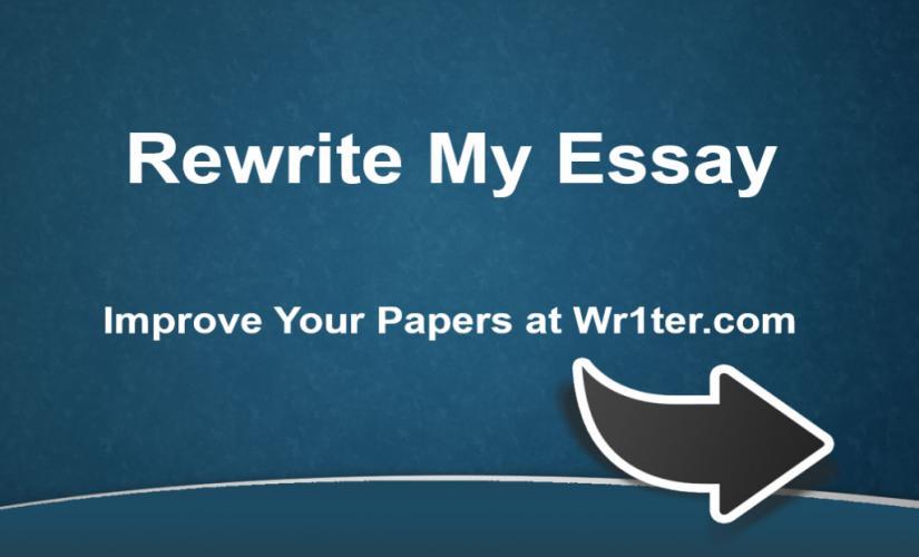 Rewrite my essay