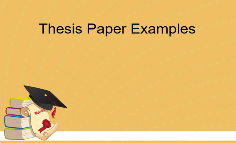Thesis paper examples