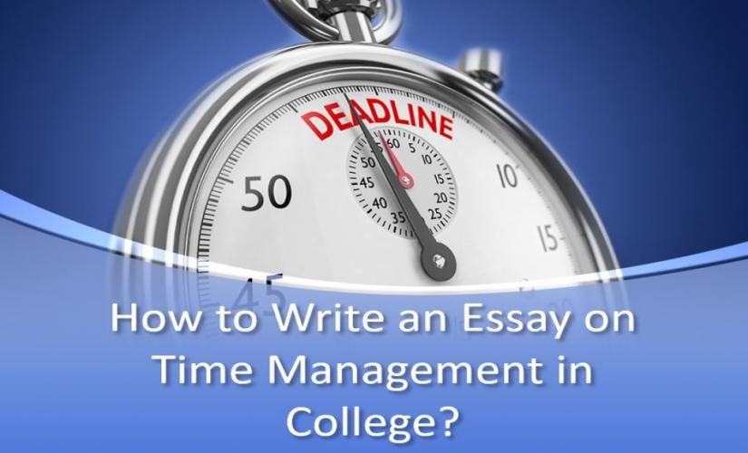 How to write an essay on time management in college
