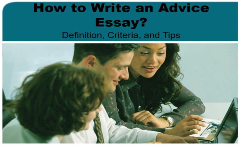 How to write an advice essay