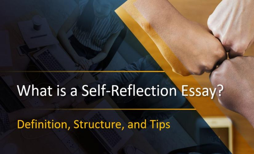 What Is a self-reflection essay