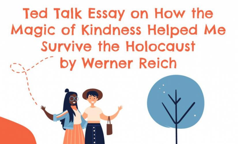 How the Magic of Kindness Helped Me Survive the Holocaust by Werner Reich