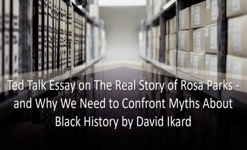 The Real Story of Rosa Parks - and Why We Need to Confront Myths About Black History by David Ikard