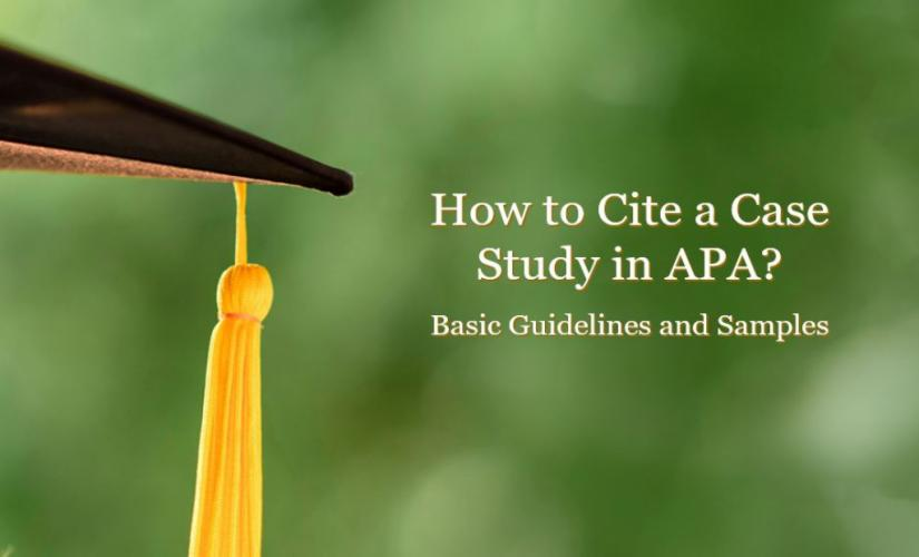 How to Cite a Case Study in APA