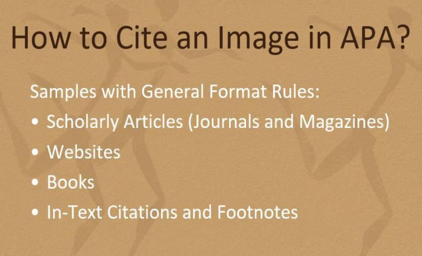 How to Cite an Image in APA: General Format Rules