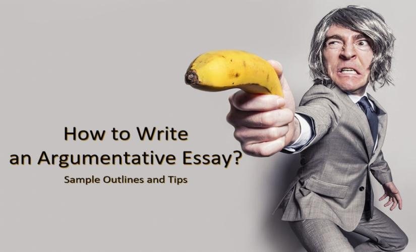 How to write an argumentative essay: outlines and samples
