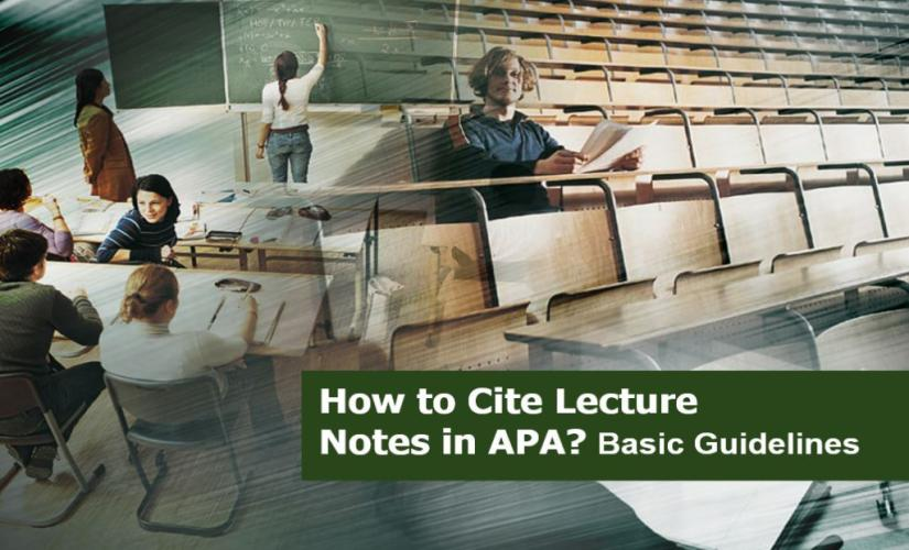 How to cite lecture notes in APA
