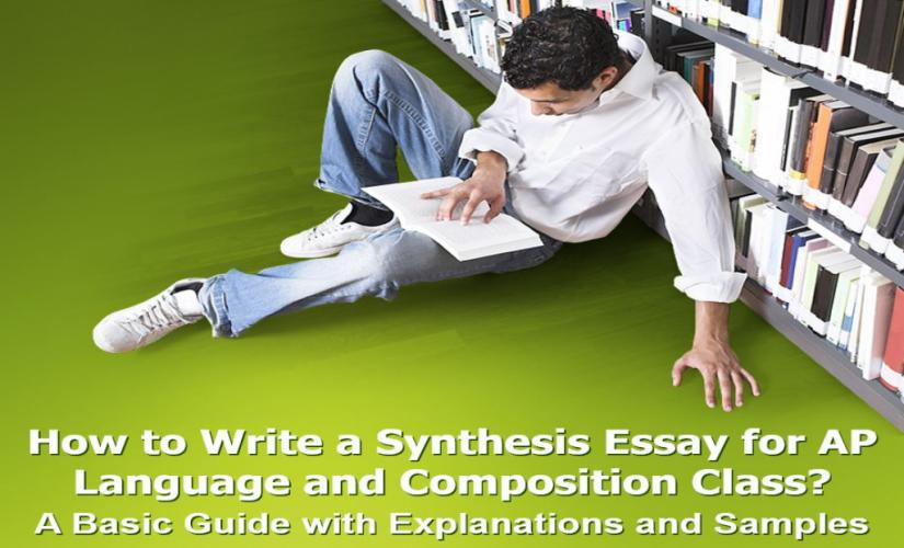 How to Write a Synthesis Essay for AP Language and Composition Class