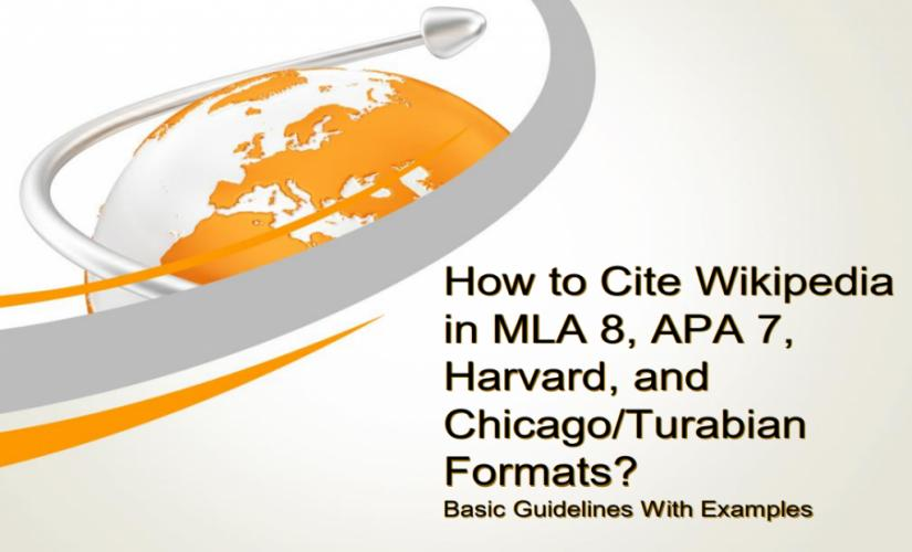How to cite Wikipedia in MLA 8, APA7, Harvard, and Chicago/Turabian formats