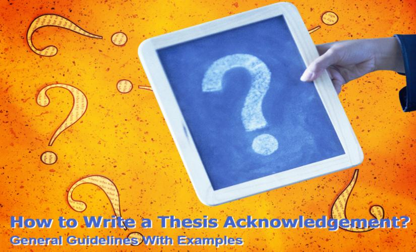 How to write a thesis acknowledgement
