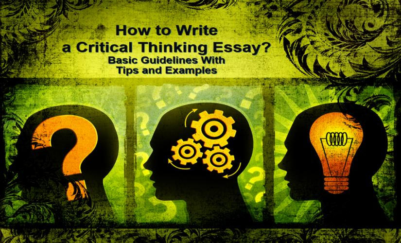 How to write a critical thinking essay with examples