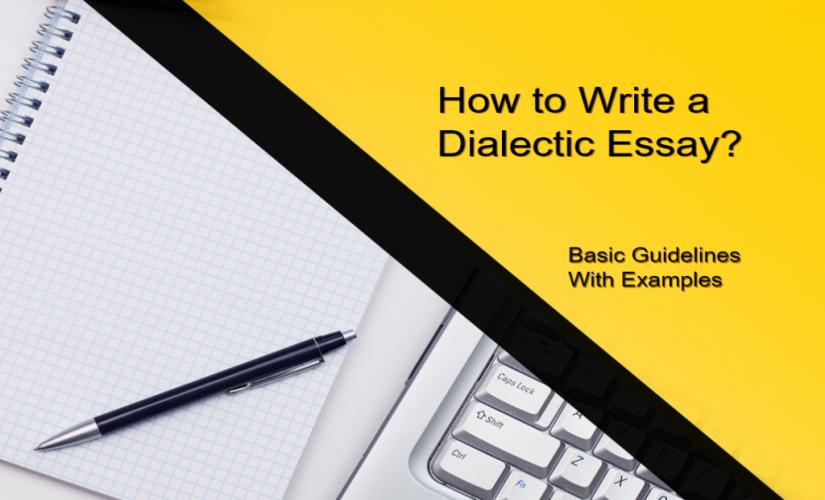 how to write a dialectic essay